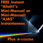 "Free Instant ""Ahah!""s Mini-Manual"
